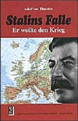 gian franco spotti,daniel w. michaels,stalins falle,adolf von thadden,guerra aggressione sovietica