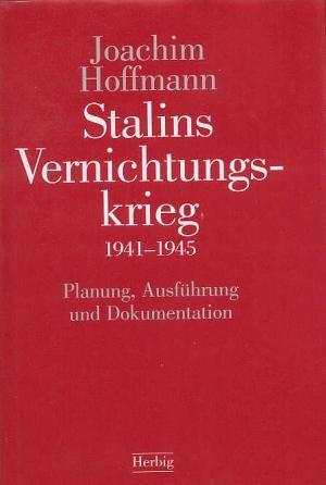 Stalins Vernichtungskrieg, 1941-1945.jpg